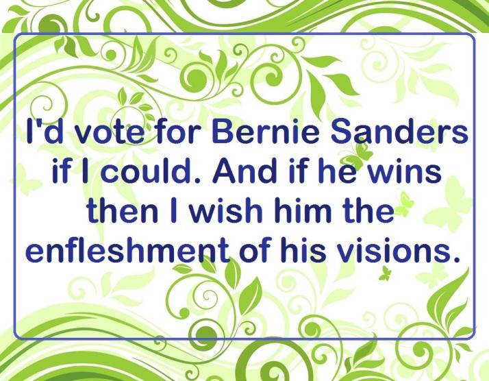 I hope Bernie Sanders becomes president