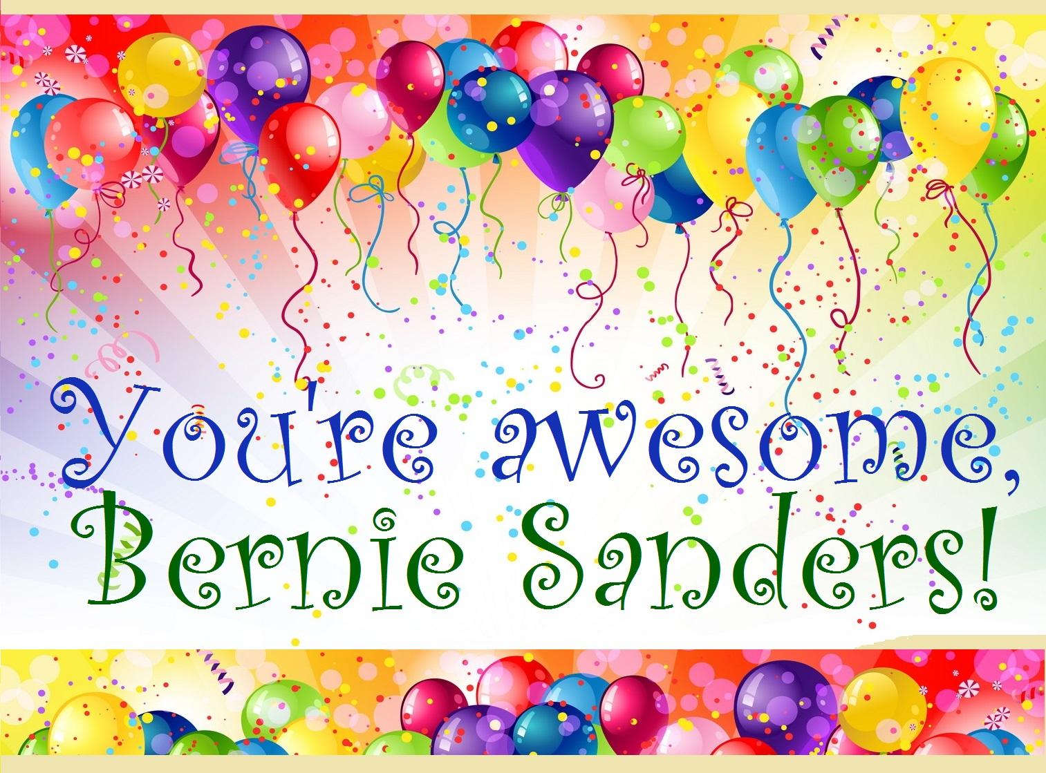 celebrate Bernie Sanders!